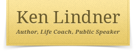 Ken Lindner - Author, Life Coach, Public Speaker